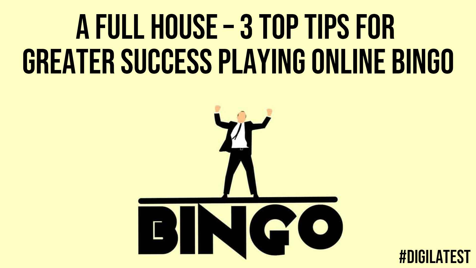 A Full House 3 Top Tips for Greater Success Playing Online Bingo