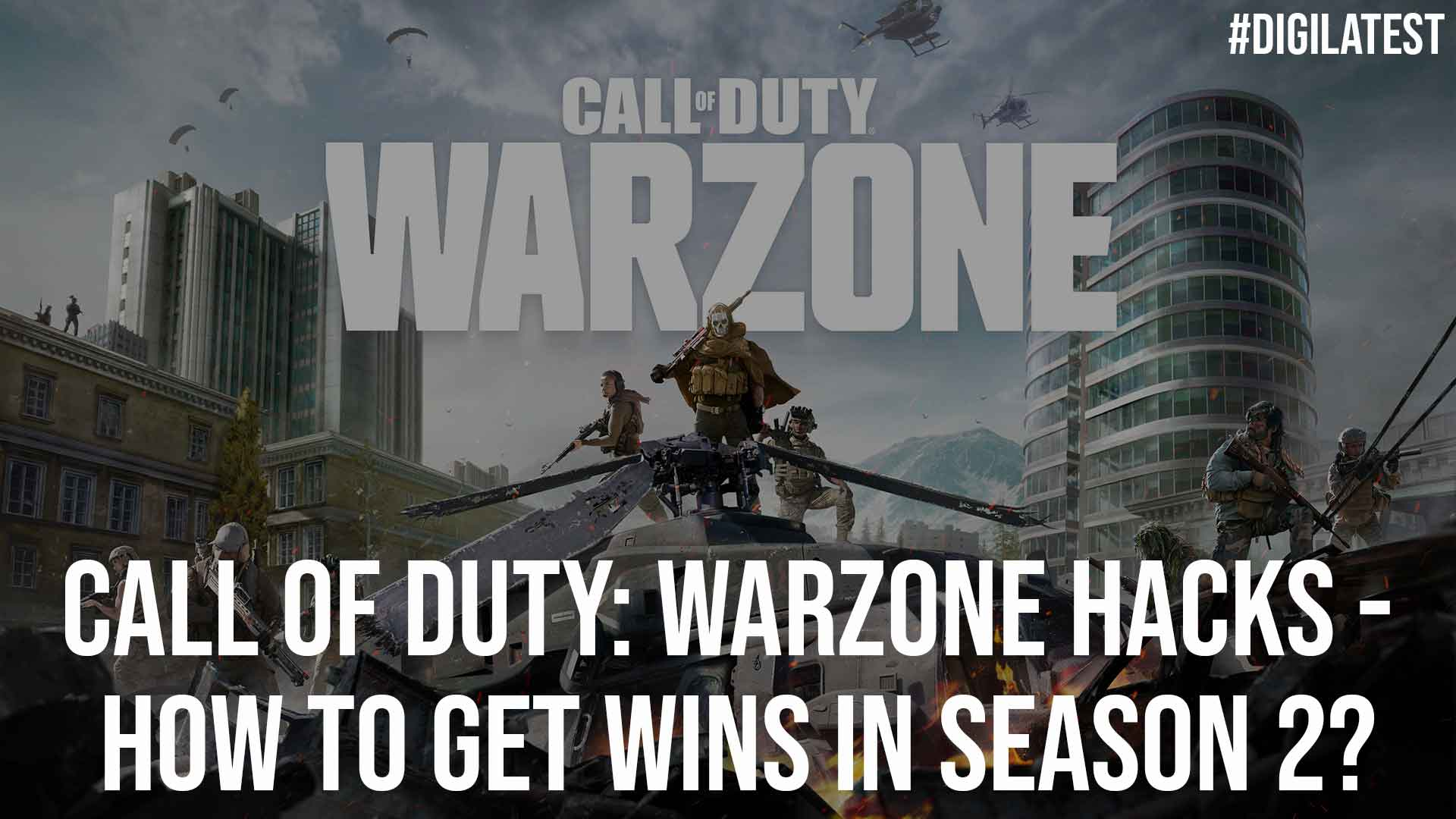 Call of Duty Warzone Hacks How to Get Wins in Season 2