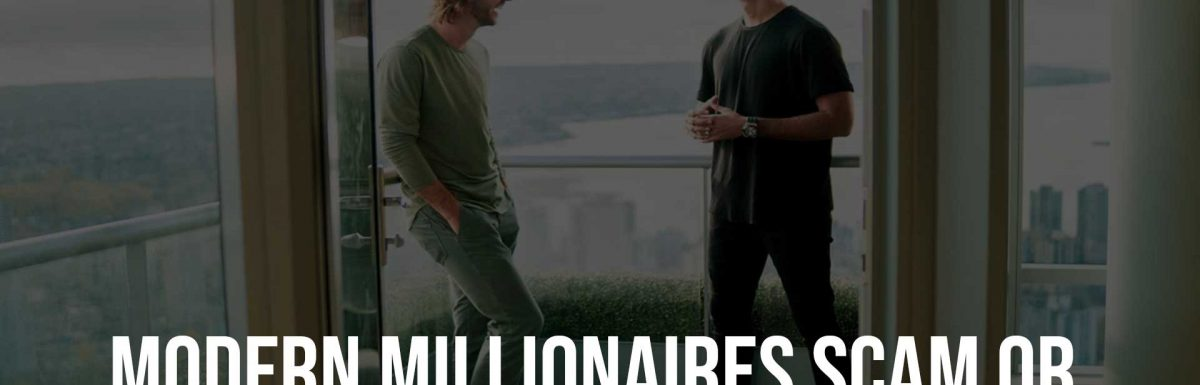 Modern Millionaires Scam or a Skill that will Make you Rich