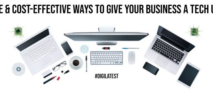Creative Cost Effective Ways To Give Your Business A Tech Upgrade